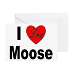 I Love Moose for Moose Lovers Greeting Cards (Pack