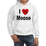 I Love Moose (Front) Hooded Sweatshirt