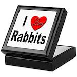I Love Rabbits for Rabbit Lovers Keepsake Box
