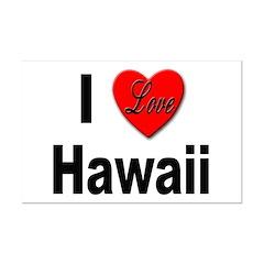 I Love Hawaii for Hawaiians Posters