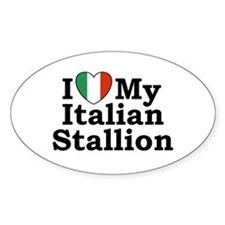 I Love My Italian Stallion Oval Decal