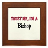Trust Me I'm a Bishop Framed Tile