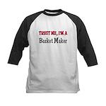 Trust Me I'm a Basket Maker Kids Baseball Jersey