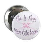 Wear Cute Shoes Button