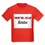 Trust Me I'm an Aviator T
