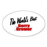 """The World's Best Berry Grower"" Oval Decal"