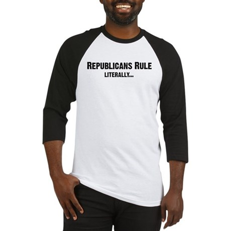 Republicans Rule...Literally Baseball Jersey