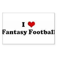 I Love Fantasy Football Rectangle Decal