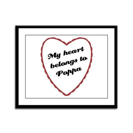 My Heart Belongs to Poppa Framed Panel Print