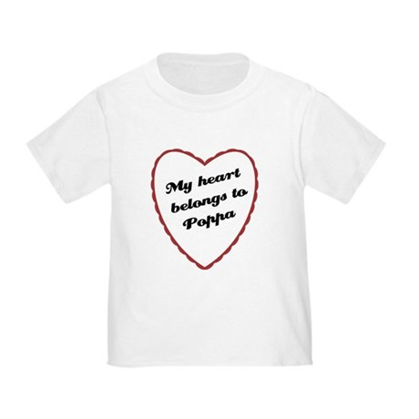 My Heart Belongs to Poppa Toddler T-Shirt