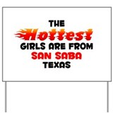 Hot Girls: San Saba, TX Yard Sign