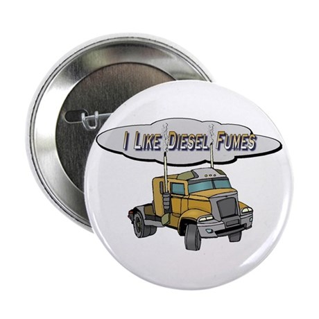 "I like Diesel fumes 2.25"" Button (10 pack)"