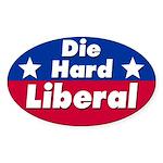 Die Hard Liberal Bumper Sticker