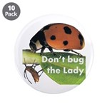 Don't bug the Lady 3.5
