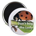 Don't bug the Lady 2.25