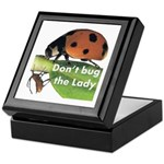 Don't bug the Lady Keepsake Box
