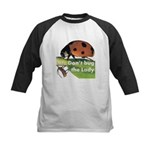 Don't bug the Lady Kids Baseball Jersey