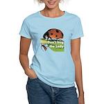 Don't bug the Lady Women's Light T-Shirt