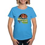 Don't bug the Lady Women's Dark T-Shirt