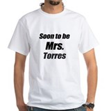 Soon to be Mrs. Torres Shirt