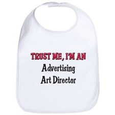 Trust Me I'm an Advertising Art Director Bib