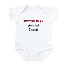 Trust Me I'm an Acoustical Scientist Infant Bodysu