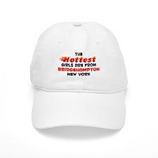 Hot Girls: Bridgehampto, NY Baseball Cap