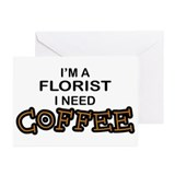 Florist Need Coffee Greeting Cards (Pk of 10)