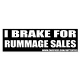 I Break For Rummage Sales Bumper Bumper Bumper Sticker