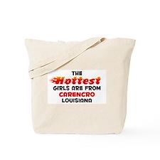Hot Girls: Carencro, LA Tote Bag