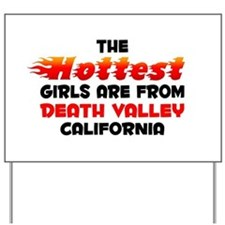 Hot Girls: Death Valley, CA Yard Sign