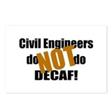 Civil Engineer Don't Do Decaf Postcards (Package o