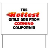 Hot Girls: Corning, CA Yard Sign