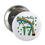 "St. Patrick's Day March 17th Birthday 2.25"" Button"