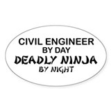Civil Engineer Deadly Ninjs Oval Decal