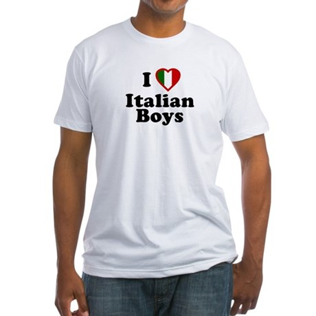 I Love Italian Boys Fitted T-Shirt