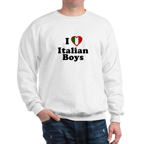 I Love Italian Boys Sweatshirt
