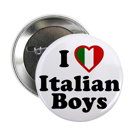 I Love Italian Boys Button