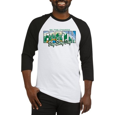 Earth Day Be The Change Baseball Jersey