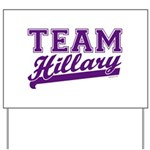 Team Hillary Purple Yard Sign