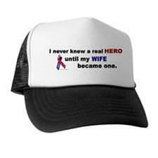 Never Knew A Hero.....Wife (ARMY) Trucker Hat