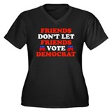 Friends Don't Let Friends Vote Democrat Women's Pl