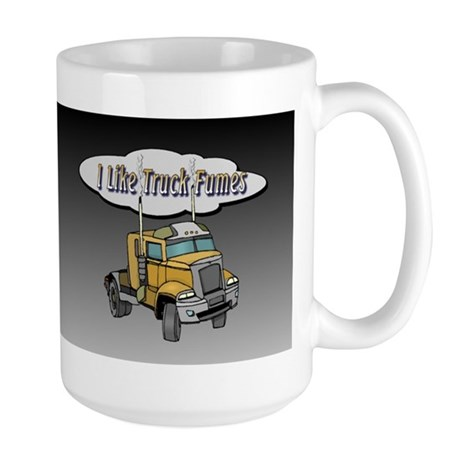 I Like Truck Fumes Large Mug