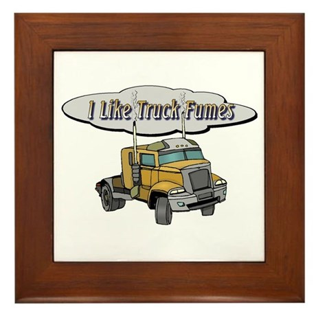I Like Truck Fumes Framed Tile