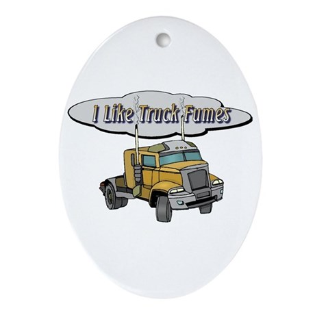 I Like Truck Fumes Oval Ornament