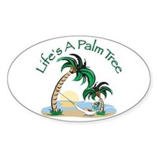 Life's A Palm Tree Oval Decal
