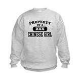 Property of a Chinese Girl Sweatshirt