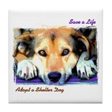 Save a Life - Adopt a Shelter Tile Coaster