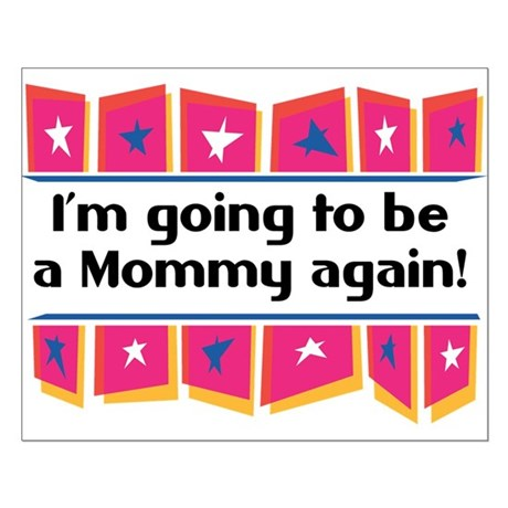 I'm Going to be a Mommy Again! Small Poster