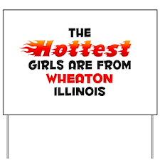Hot Girls: Wheaton, IL Yard Sign